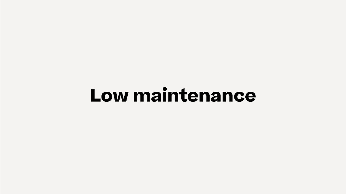 Low Maintenance